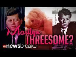 Marilyn JFK RFK